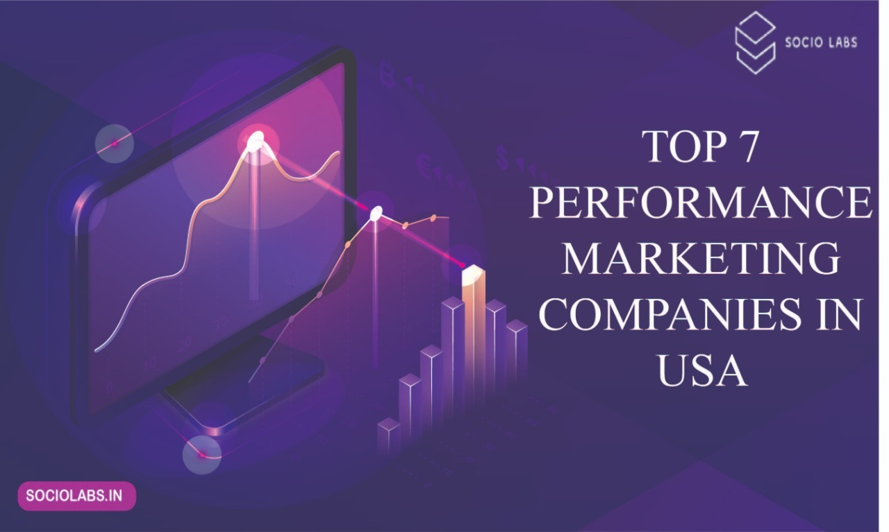 Read more about the article Top 7 Performance Marketing Companies in USA