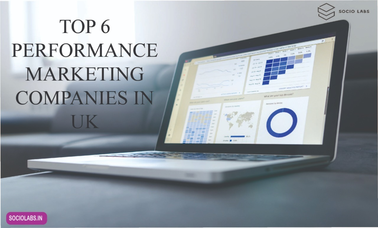 Top 6 Performance Marketing Companies in UK